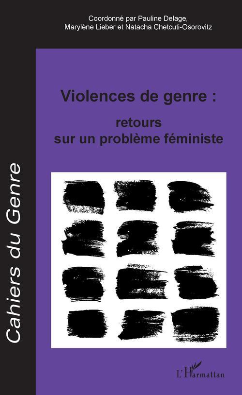 Violences de genre : retours sur un problème féministe
