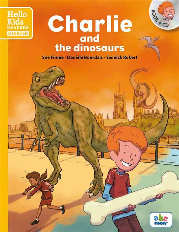 Charlie and the dinosaurs ; starter