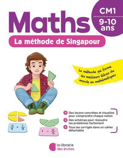 La méthode de Singapour ; maths ; CM1 (édition 2020)