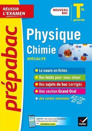 prépabac réussir l'examen ; physique-chimie ; terminale générale, spécialité (édition 2020/2021)