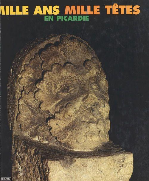 Mille ans, mille têtes en Picardie : un album de famille  - Michel Pelletier  - Jean-Marie LHÔTE