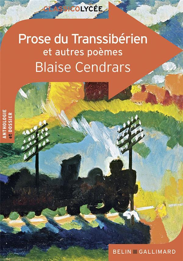 La prose du transsibérien et autres poèmes de Blaise Cendrars