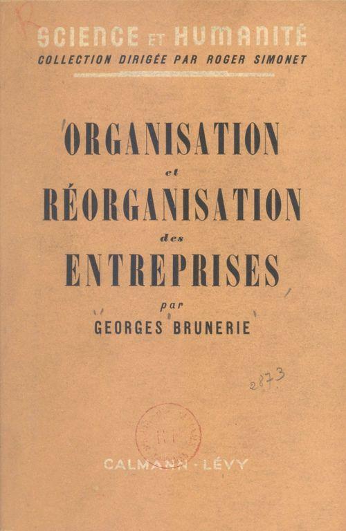Organisation et réorganisation des entreprises