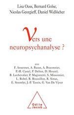 Vente EBooks : Vers une neuropsychanalyse ?  - Bernard Golse - Nicolas Georgieff - Daniel WIDLOCHER - Lisa Ouss
