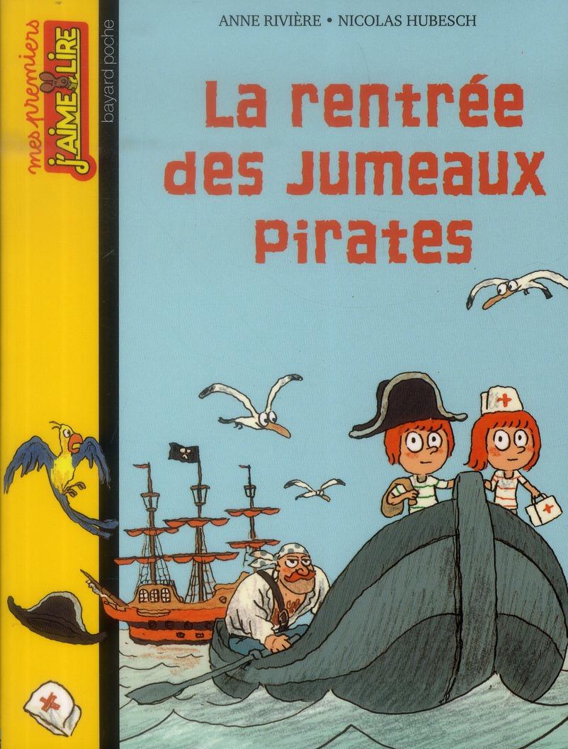 La rentrée des jumeaux pirates