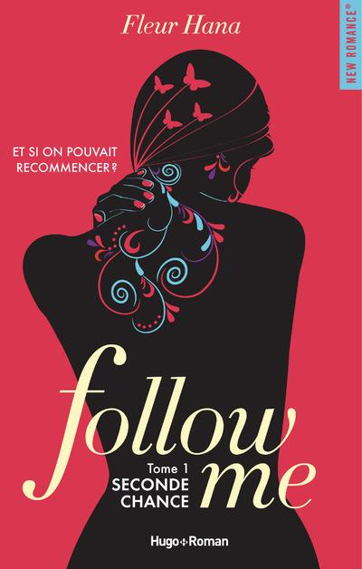 Follow me T.1 ; seconde chance