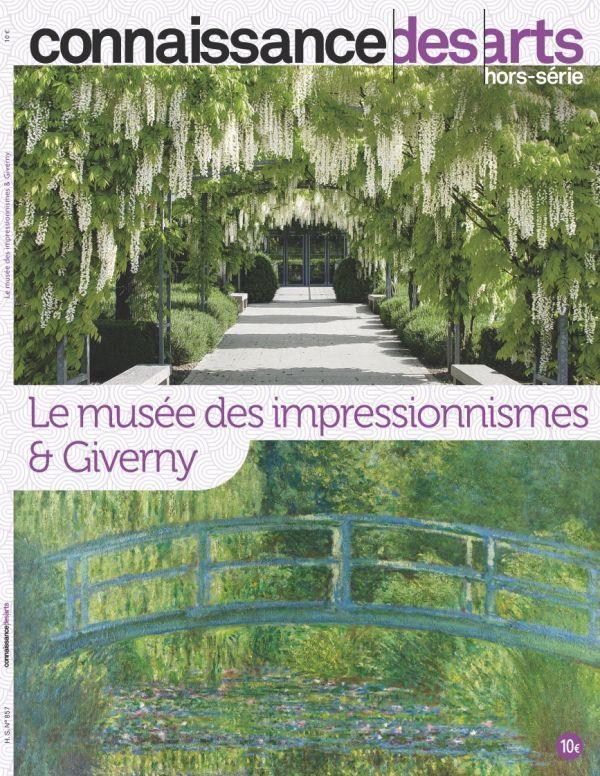 CONNAISSANCE DES ARTS  -  LE MUSEE DES IMPRESSIONNISMES ET GIVERNY