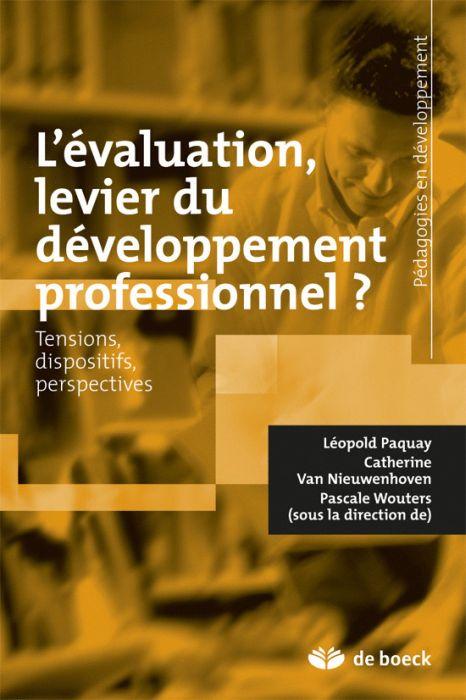 L'Evaluation, Levier Du Developpement Professionnel ? Tensions, Dispositifs, Perspectives