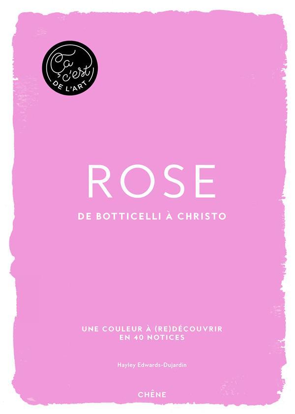 ça c'est le rose : de Botticelli à Christo