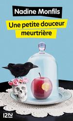 Vente Livre Numérique : Une petite douceur meurtrière  - Nadine Monfils