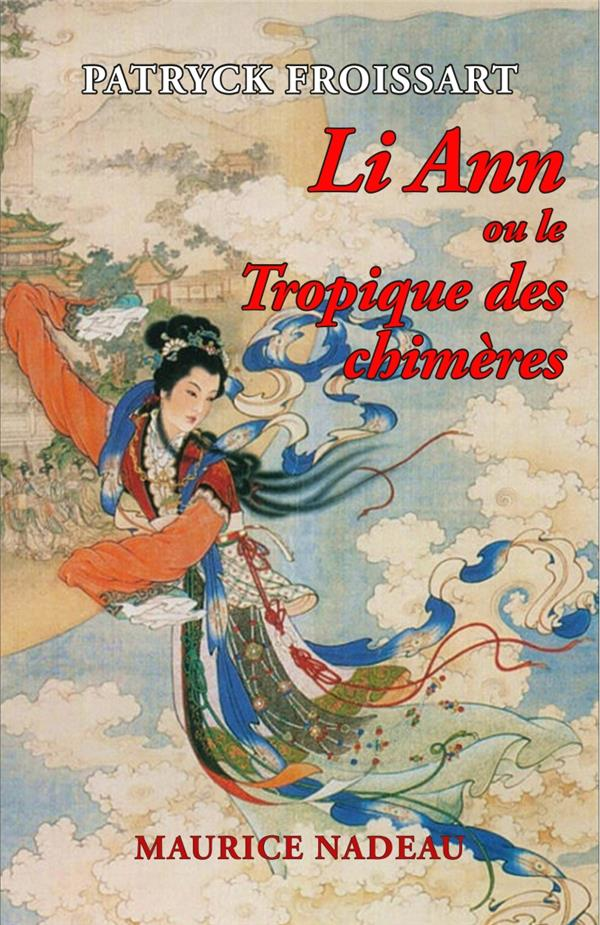 Li Ann ou le tropique des chimères
