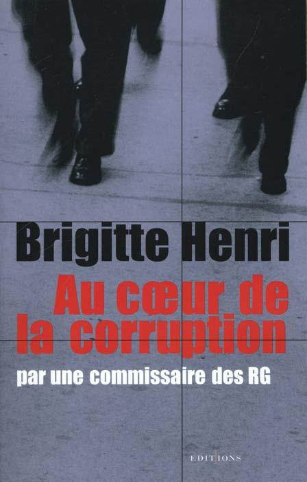 Au coeur de la corruption par une commissaire des RG