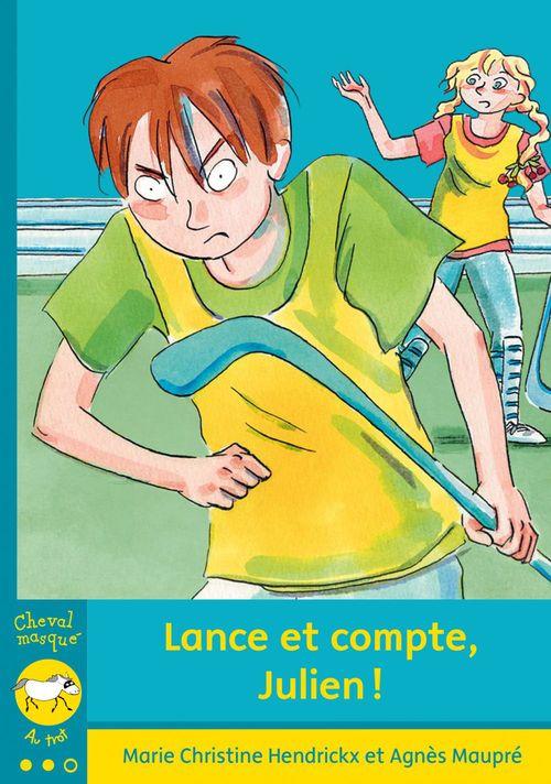 Lance et compte, Julien !