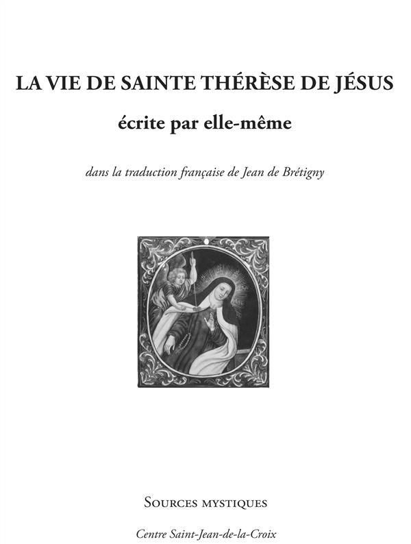 La vie de Sainte Thérèse de Jésus