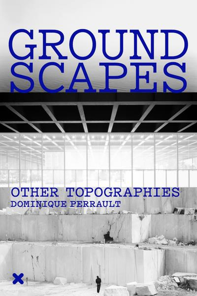 Groundscapes - other topographies
