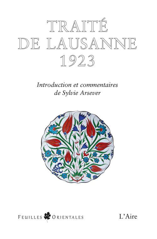le traité de Lausanne, 1923