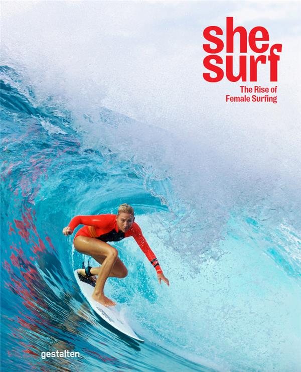 She surf ; the rise of female surfing