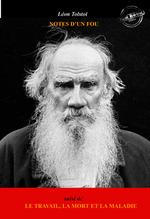 Vente Livre Numérique : Notes d'un fou, suivi de Le Travail, la Mort et la Maladie (édition intégrale, revue et corrigée).  - Léon Tolstoï