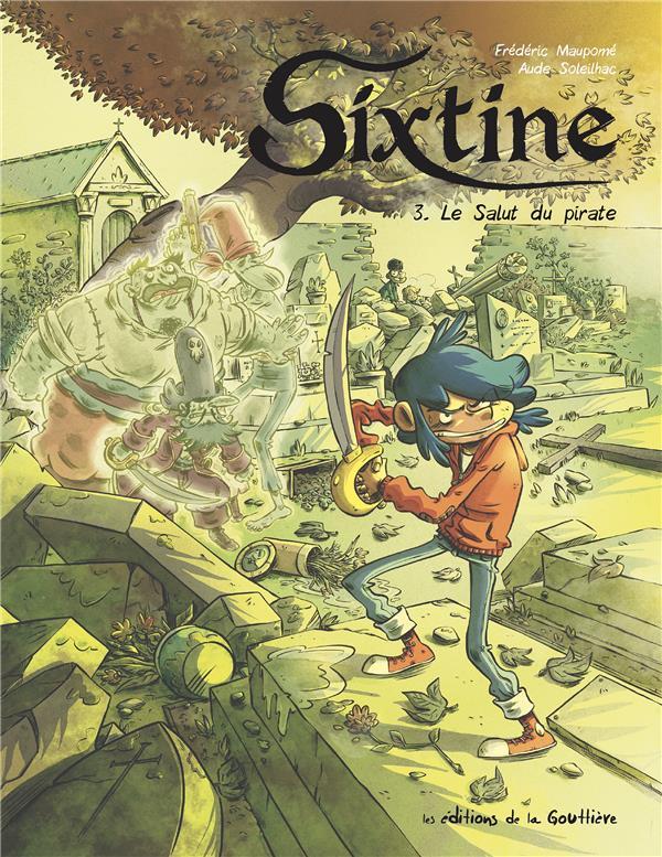 Sixtine T.3 ; le salut du pirate