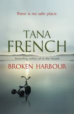 Vente EBooks : Broken Harbour  - Tana French