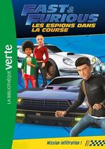 Fast & Furious 03 - Mission infiltration !  - Universal Studios - Collectif