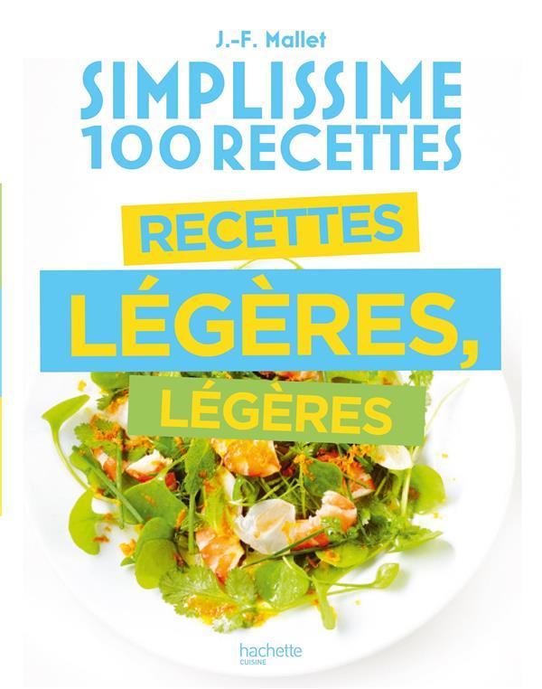 Simplissime ; 100 recettes ; recettes légères, légères