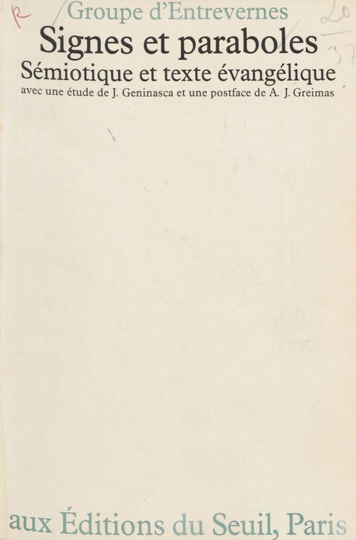 Signes et paraboles. semiotique et texte evangelique