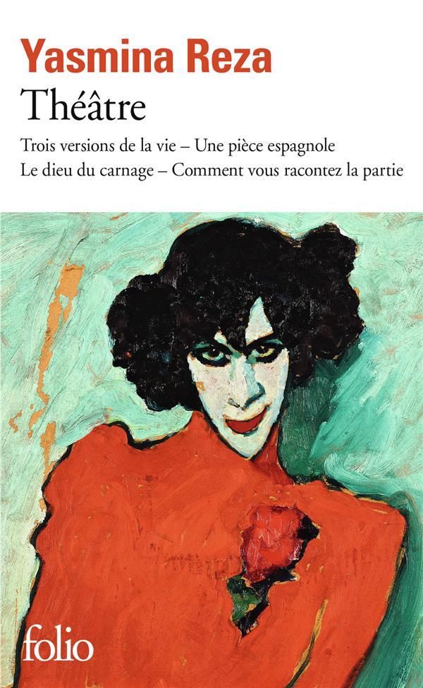 Théâtre : trois versions de la vie, une pièce espagnole, le dieu du carnage, comment vous racontez la patrie