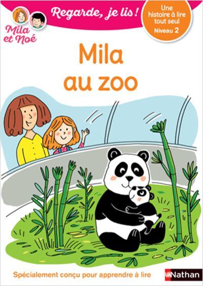 Regarde, je lis ! ; une histoire à lire tout seul : Mila au zoo : niveau 2