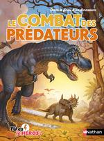 Vente Livre Numérique : Le combat des prédateurs - Livre dont tu es le héros - Dès 8 ans  - Madeleine Deny