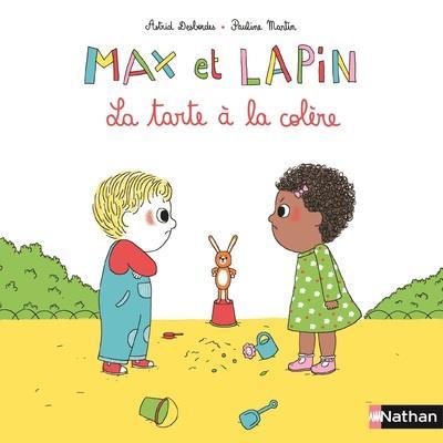 MAX ET LAPIN - TOME 1 LA TARTE A LA COLERE - VOL01 DESBORDES/MARTIN