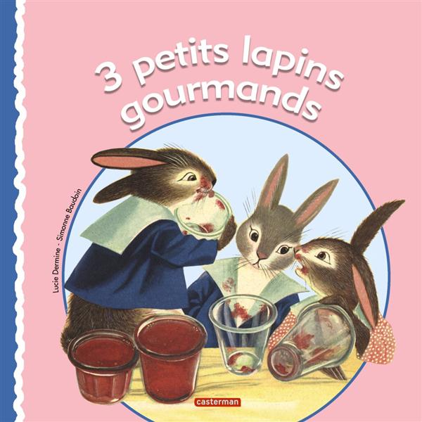 3 petits lapins gourmands