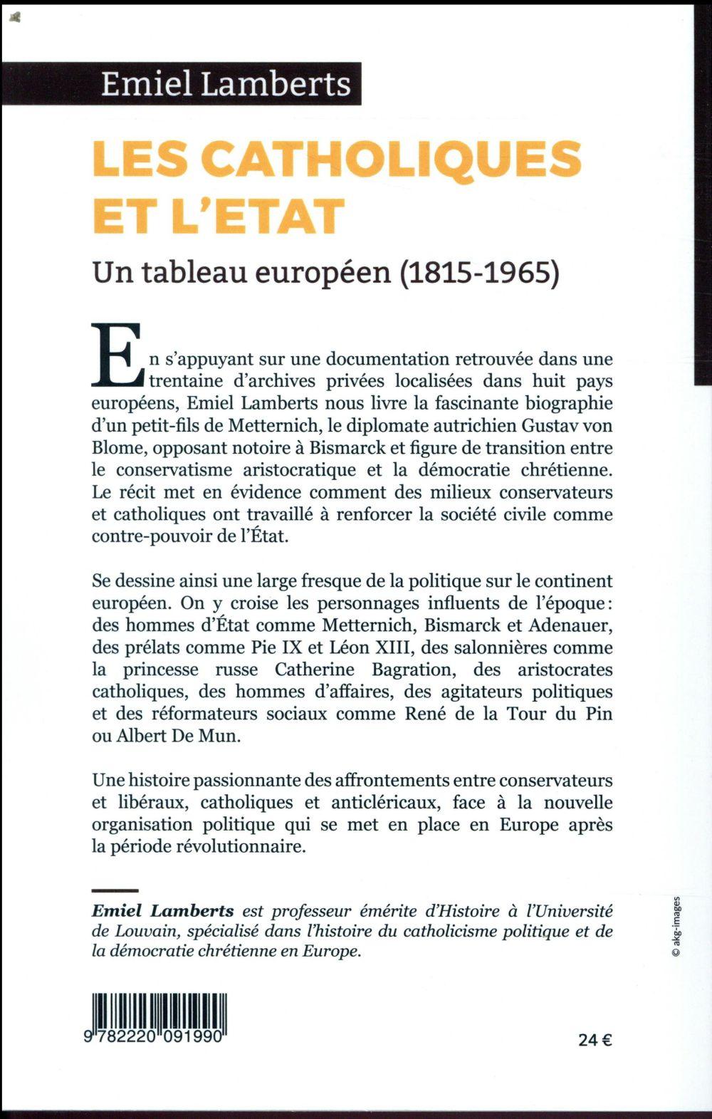 les Catholiques et l'Etat ; un tableau européen (1815-1965)