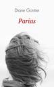 Parias  - Diane GONTIER