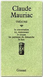 Théâtre  - Claude Mauriac