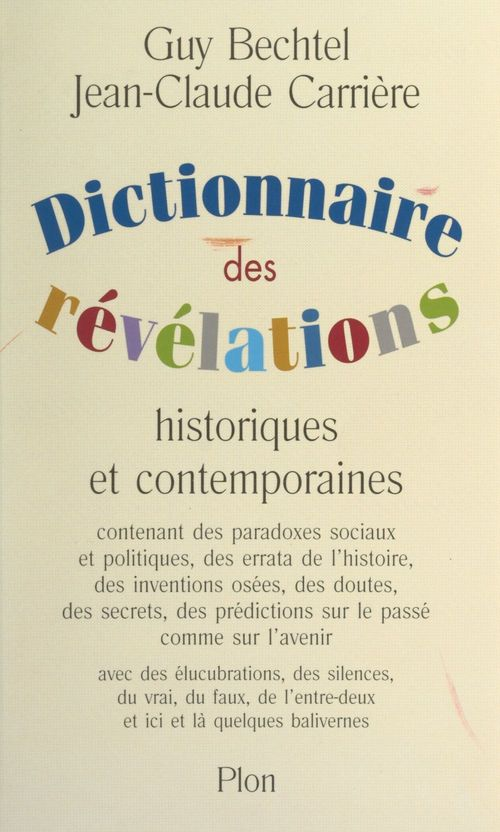 Vente E-Book :                                    Dictionnaire des révélations - Jean-Claude Carriere  - Guy Bechtel