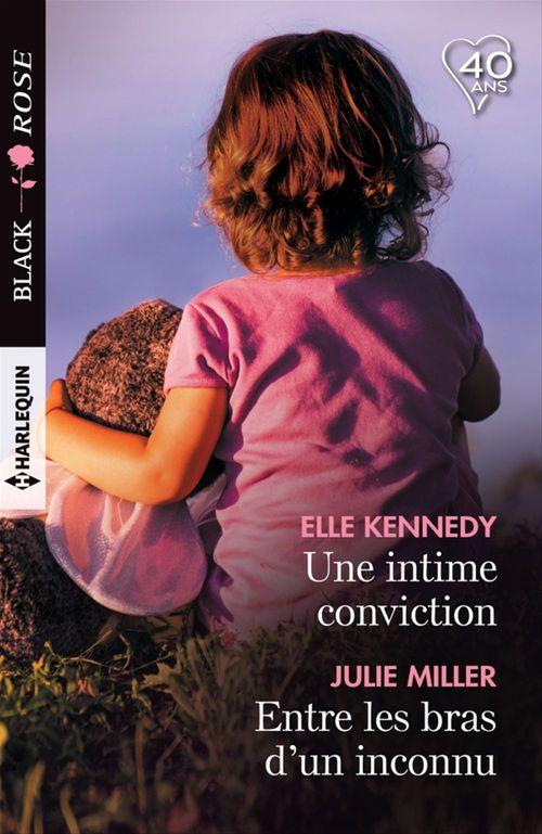 Une intime conviction - Entre les bras d'un inconnu