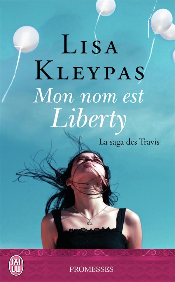 La saga des travis t.1 ; mon nom est Liberty