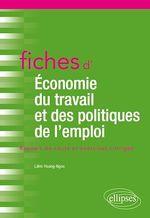 Vente Livre Numérique : Fiches d'Économie du travail et des politiques de l'emploi  - Liêm Hoang ngoc