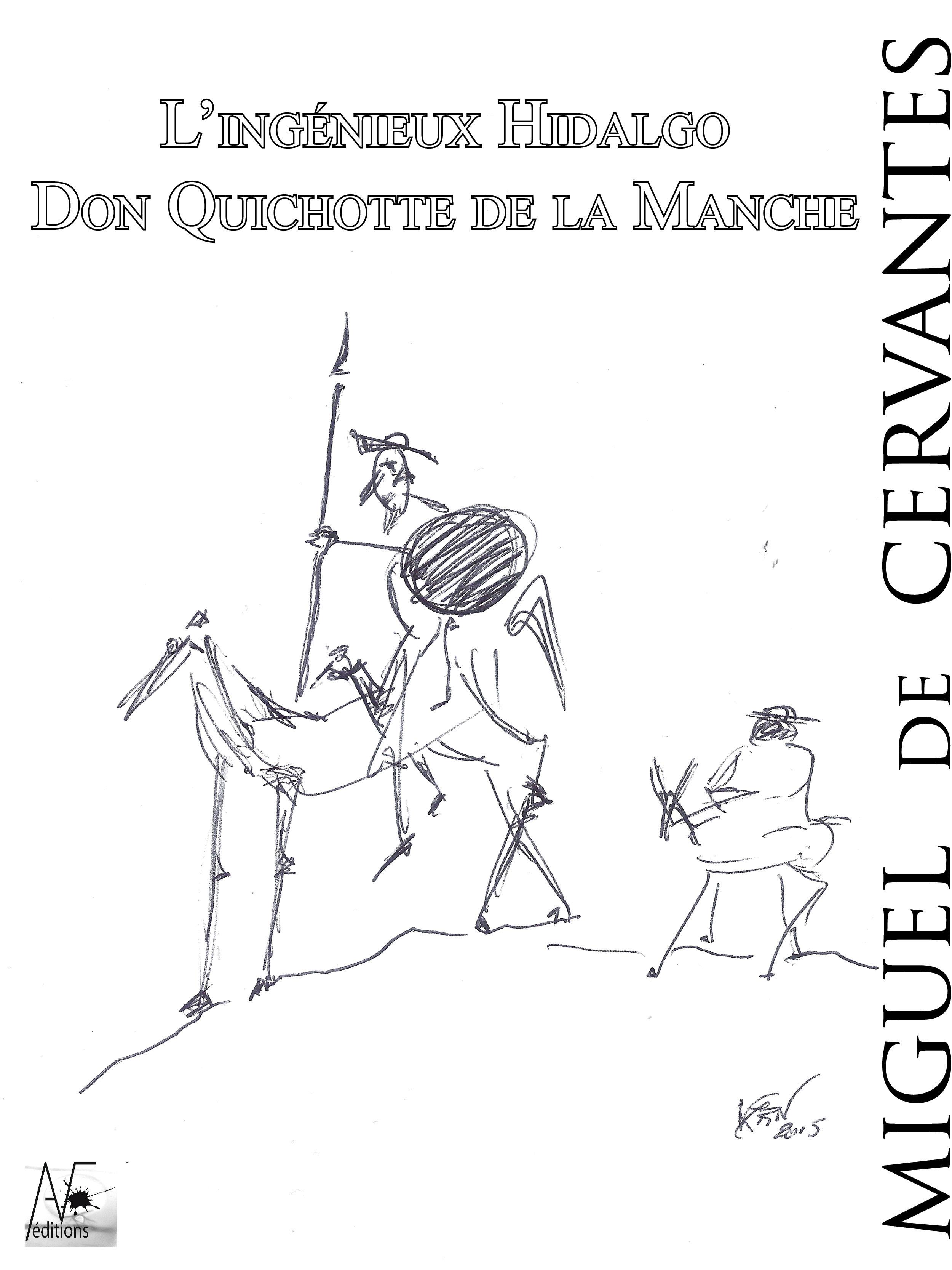 L'ingénieux Hidalgo Don Quichotte de la Manche