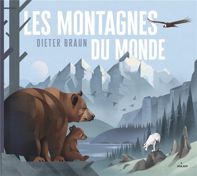 LES MONTAGNES DU MONDE