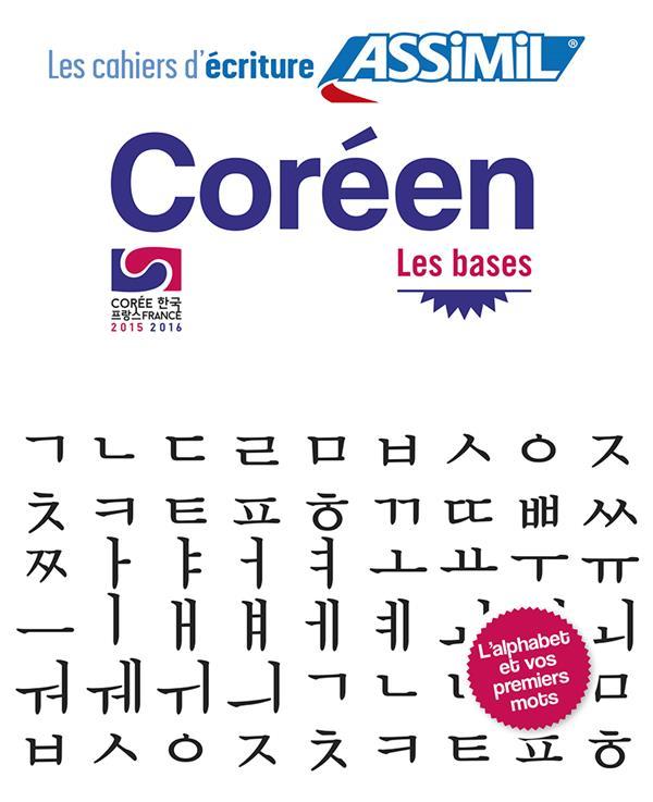 LES CAHIERS D'ECRITURE ; coréen ; les bases