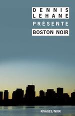 Vente  Boston noir  - Dennis Lehane