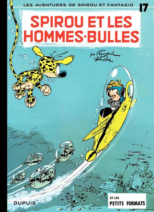 Les aventures de Spirou et Fantasio T.17 ; Spirou et les hommes-bulles