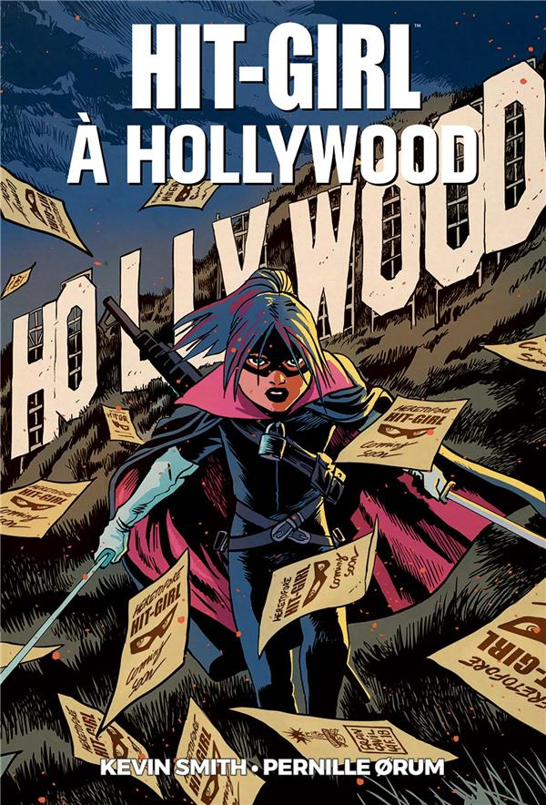 HIT-GIRL T.4  -  HIT-GIRL A HOLLYWOOD