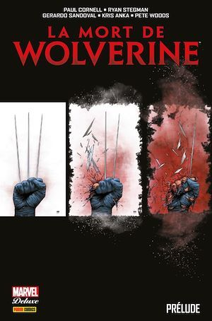 La mort de Wolverine ; prélude