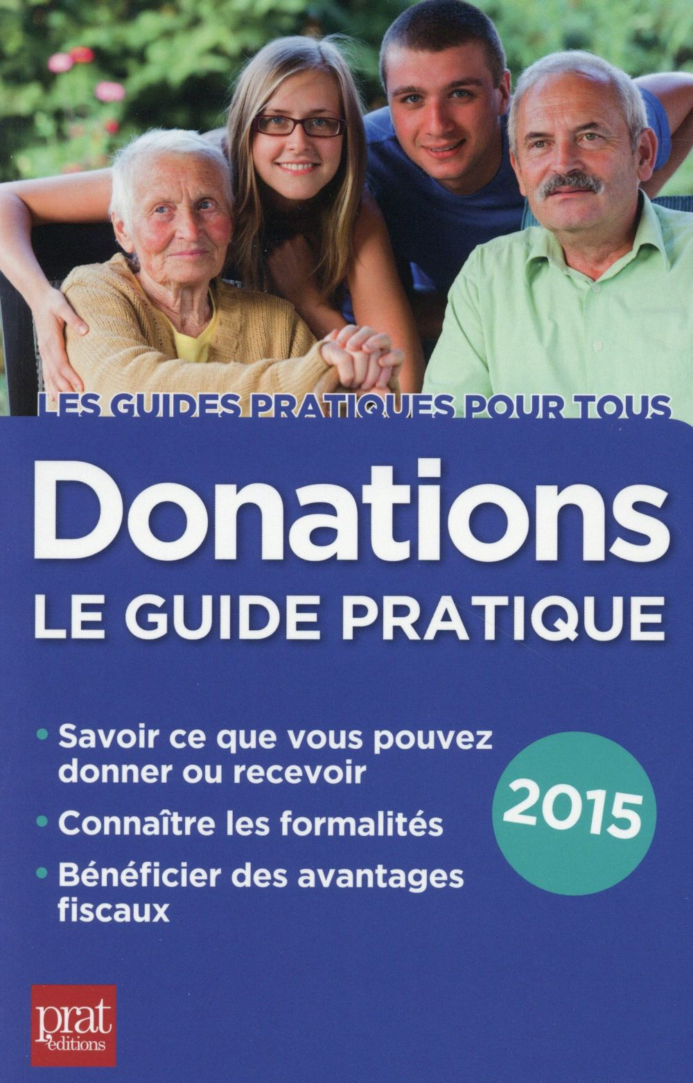 Donations ; le guide pratique 2015