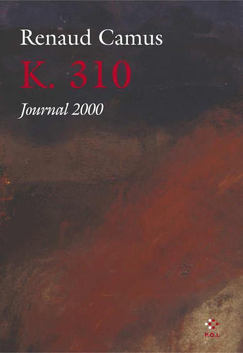 K. 310 ; journal 2000