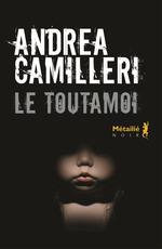 Vente Livre Numérique : Le Toutamoi  - Andrea Camilleri