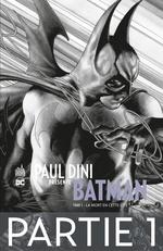 Paul Dini présente Batman T.1 ; la mort en cette cité  - Collectif - Paul Dini - Dustin Nguyen